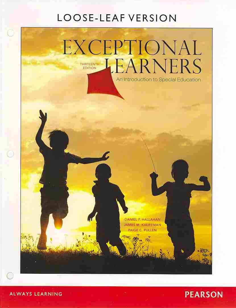 Exceptional Learners an Introduction to By Hallahan, Daniel P./ Kauffman, James M./ Pullen, Paige C.